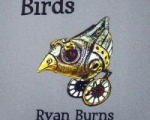 Ryan Burns, Birds